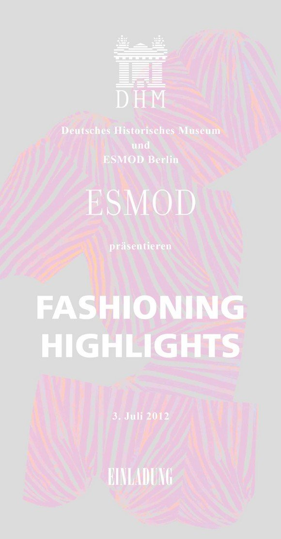 ESMOD Fashioning Highlights